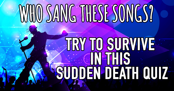 This is a Sudden Death Quiz