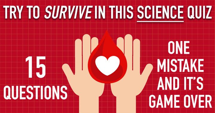 Survival Mode Quiz: Science!