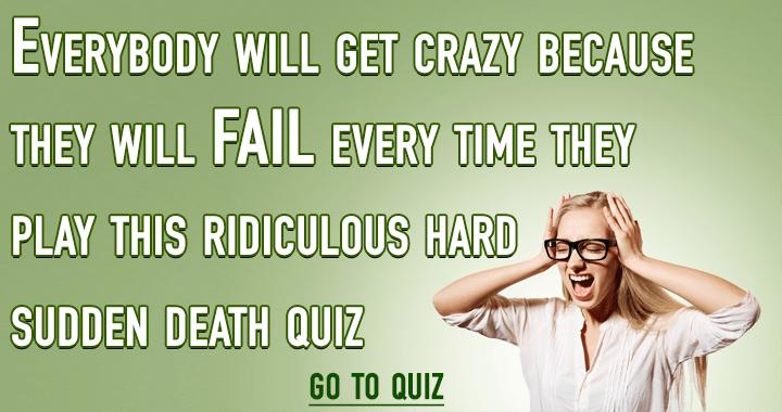 General Sudden Death Quiz